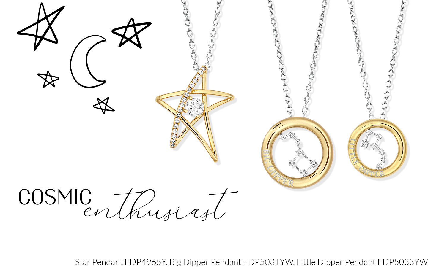 Spiritual Mom Cosmic Enthusiast Featuring Star Pendant FDP4965Y, Big Dipper Pendant FDP5031YW and Little Dipper Pendant FDP5033YW