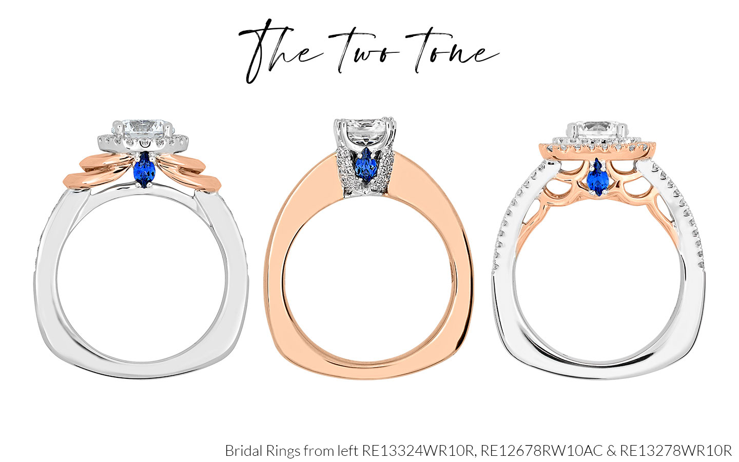 Two Tone Engagement Rings RE13324WR10R, RE12678RW10AC and RE13278WR10R