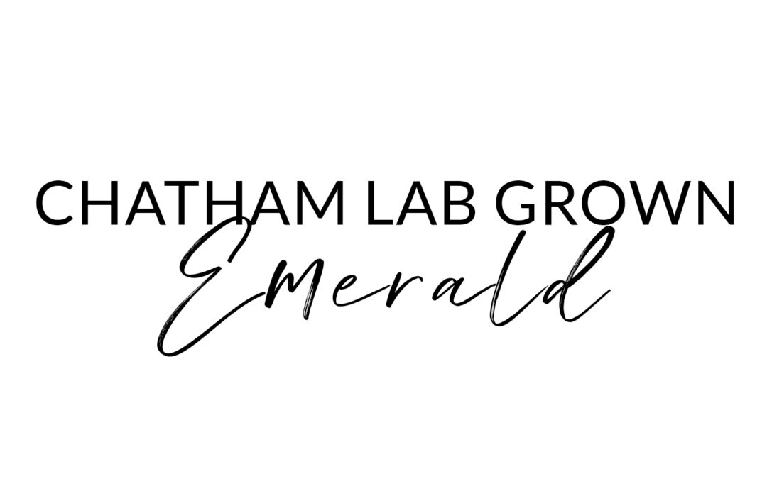What is a Chatham Lab Grown Emerald