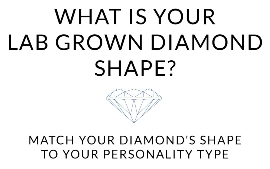 What Is Your Lab Grown Diamond Shape?